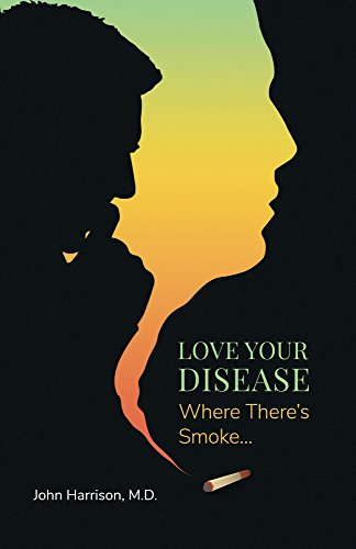Love Your Disease - Where Theres Smoke